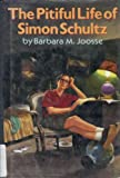 The Pitiful Life of Simon Schultz