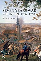 The Seven Years War in Europe (Modern Wars In Perspective)