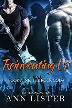 Reinventing Us (The Rock Gods Book 9) by [Lister, Ann]