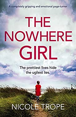 The Nowhere Girl: A completely gripping and emotional page turner
