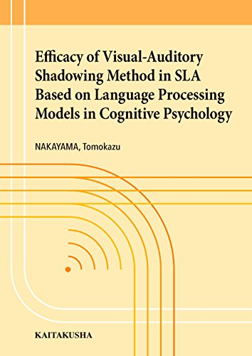 Efficacy of Visual-Auditory Shadowing Method in SLA Based on Language Processing Models in Cognitive Psychologyの詳細を見る