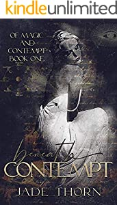 Beneath Contempt (Of Magic and Contempt Book 1) (English Edition)