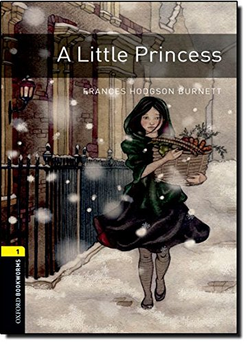 A Little Princess (Oxford Bookworms Library-Human Intrest)の詳細を見る