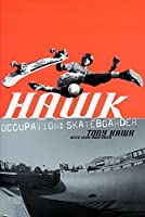Hawk: Occupation: Skateboarder【洋書】 [並行輸入品]
