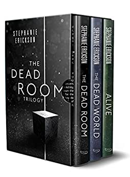 The Dead Room Trilogy by [Erickson, Stephanie ]