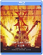 X JAPAN THE LAST LIVE 完全版 [Blu-ray]()
