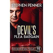 Devil's Plea Bargain: David Brunelle Legal Thriller #11 (David Brunelle Legal Thrillers)