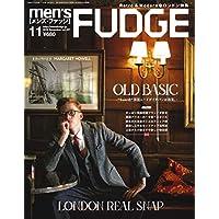 men's FUDGE - メンズ ファッジ - 2018年 11月号 Vol.107