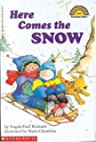 Here Comes the Snow (Hello Reader! Level 1)