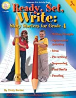 Ready, Set, Write: Story Starters for Grade 4