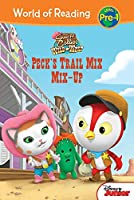 Peck's Trail Mix Mix-Up (Sheriff Callie's Wild West: World of Reading, Level Pre-1)