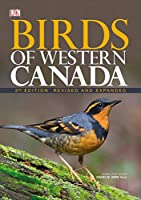 Birds of Western Canada 2nd Edition