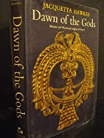 Dawn of the Gods - Minoan and Myccenaean Origins of Greece【洋書】 [並行輸入品]