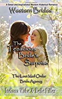 The Tenacious Bride's Surprise (The Lost Mail Order Bride Agency)