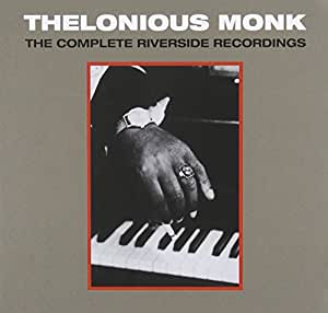 Thelonious Monk: The Complete Riverside Recording