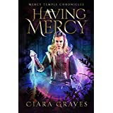 Having Mercy (Mercy Temple Chronicles Book 7) (English Edition)