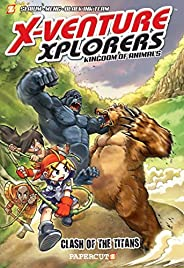 X-Venture Xplorers #2: Clash of the Titans