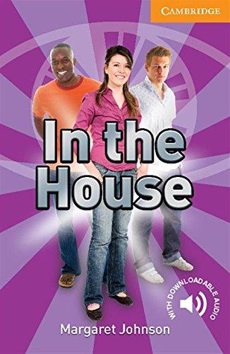 In the House Level 4 Intermediate (Cambridge English Readers)の詳細を見る