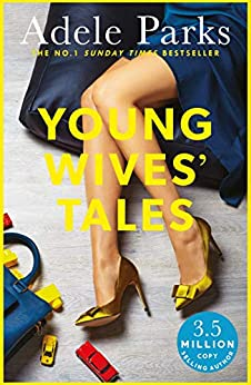 Young Wives' Tales: A compelling story of modern day marriage by [Parks, Adele]