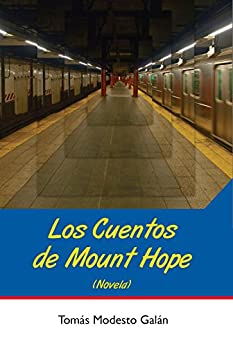 [Galán, Tomás Modesto]のLos cuentos de Mount Hope (Spanish Edition)