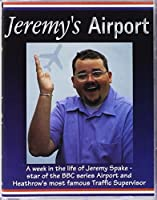 """Jeremy's """"Airport"""""""