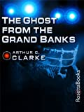 The Ghost from the Grand Banks (Arthur C. Clarke Collection) (English Edition)