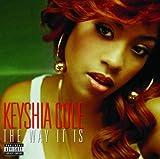 Way It Is by Keysha Cole (2011-03-11)