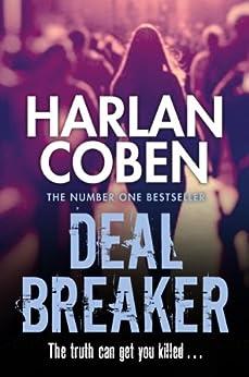 [Coben, Harlan]のDeal Breaker (Myron Bolitar Book 1) (English Edition)