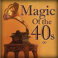Magic Of The 40s [並行輸入品]