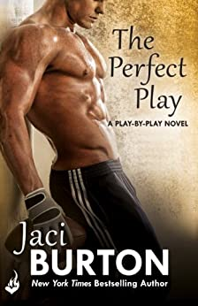 The Perfect Play: Play-By-Play Book 1 by [Burton, Jaci]