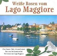 Weisse Rosen Vom Lago Mag