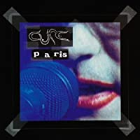 Paris by The Cure (1993-05-03)