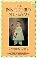 The Inner Child in Dreams (C. G. Jung Foundation Books) (C. G. Jung Foundation Books Series)