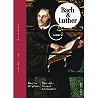 Bach in Context 2: Bach & Luther