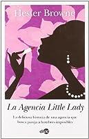 La agencia little lady/ The Little Lady Agency