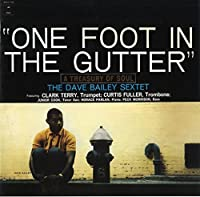 One Foot in the Gutter by Dave Bailey (2015-10-14)