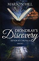 Diondray's Discovery (Diondray's Chronicles)