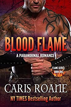 Blood Flame: A Paranormal Romance (The Flame Series Book 1) by [Roane, Caris]