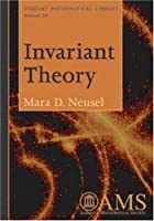 Invariant Theory (Student Mathematical Library)
