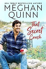 That Secret Crush (Getting Lucky Book 3)