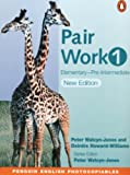 Pair Work 1: Elementary  Pre Intermediate (New Edition) (Penguin English Photocopiables)