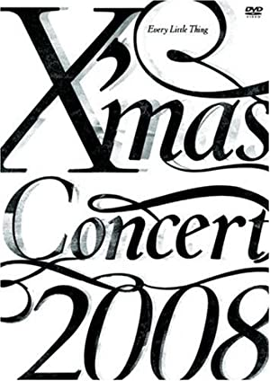 Every Little Thing X'mas Concert 2008 [DVD]