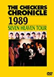 THE CHECKERS CHRONICLE 1989 SEVEN HEAVEN TOUR【廉価版】[PCBP-52801][DVD] 製品画像