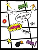Blank Comic Book For Kids: Draw your own comics: 7 different templates: Large book