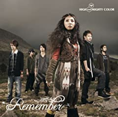 Remember♪HIGH and MIGHTY COLOR