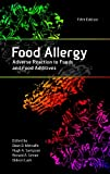 Food Allergy: Adverse Reaction to Foods and Food Additives (English Edition) 画像