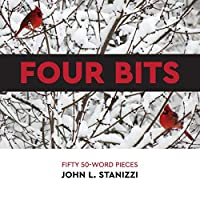 Four Bits: Fifty 50-Word Pieces