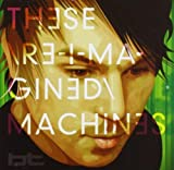 These Re-Imagined Machines 画像