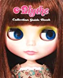 Blythe Collection Guide Book (ブライスコレクションガイドブック) 画像