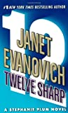 Twelve Sharp (Stephanie Plum Novels)